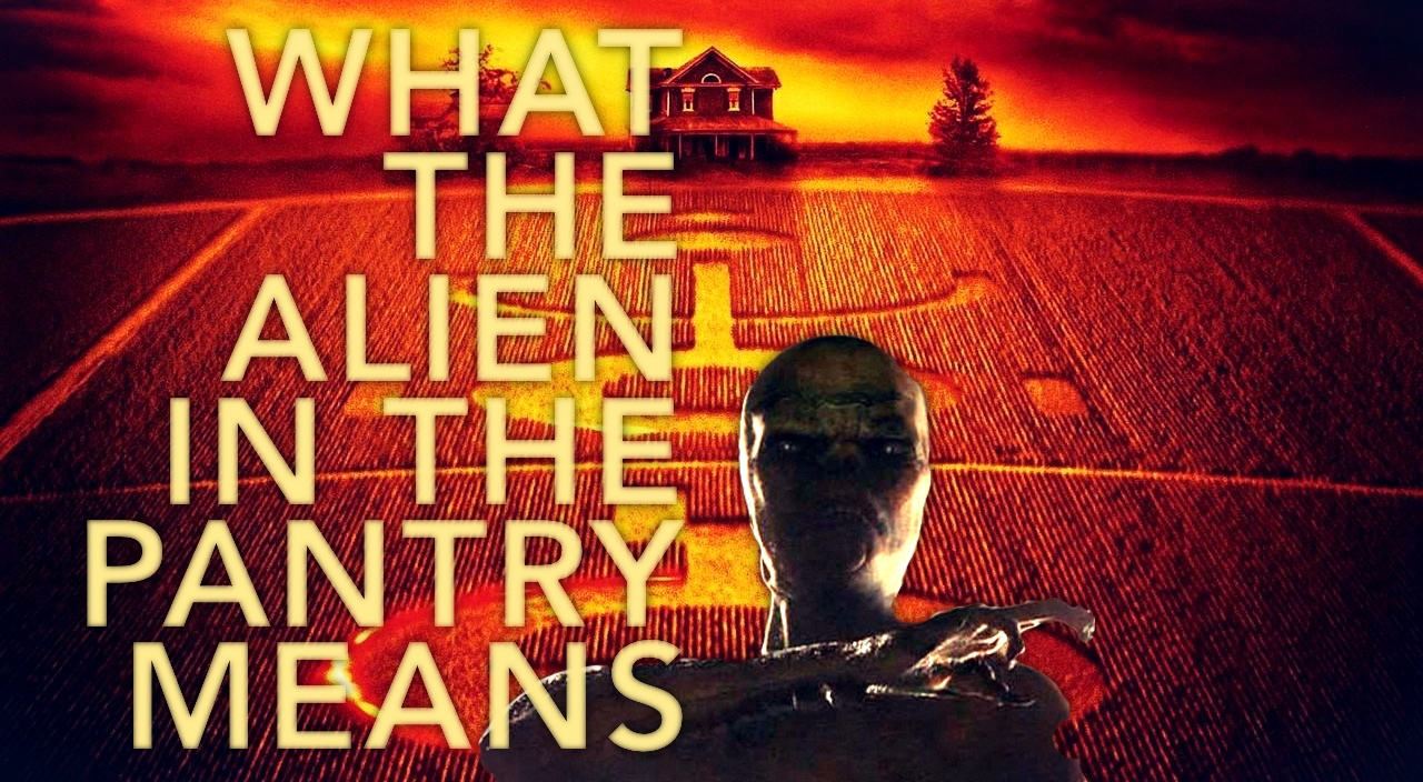 what the alien in the pantry means in signs 2002