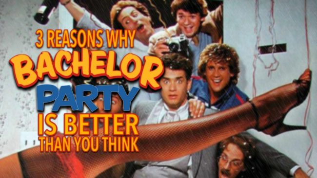 Heres to chicks with big tits bachelor party 3 Reasons Why Bachelor Party 1984 Is Better Than You Think That Moment In